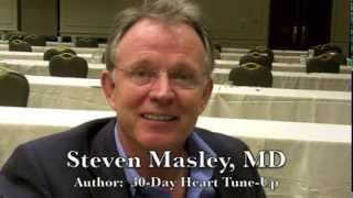 30-Day Heart Tune Up; Dr. Mache Seibel interviews Dr. Steven Masley