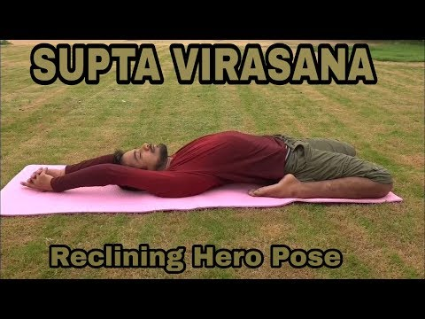 how to do Reclining Hero Pose or Supta virasana with PriyVimal