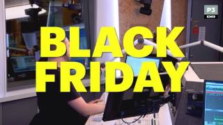Black friday er ikke vildt nok i Danmark | Go' Morgen P3 | DR P3