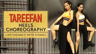 Tareefan | Heels Choreography | Veere Di Wedding | LiveToDance with Sonali
