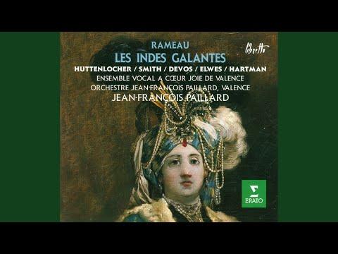 """Rameau : Les Indes galantes : Act 2 """"Permettez astre du jour"""" [Huascar]"""