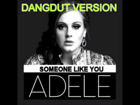 Someone Like You Versi Dangdut