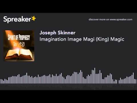 Imagination Image Magi (King) Magic