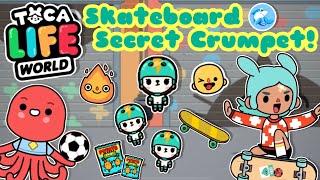 Toca Life World  Skateboard Secret Crumpet!?