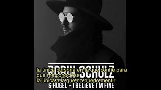 Robin Schulz - I Believe I'm Fine subtitulada español