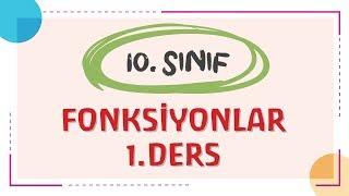 10. SINIF - FONKSİYONLAR 1.Ders - ERSİN HOCA