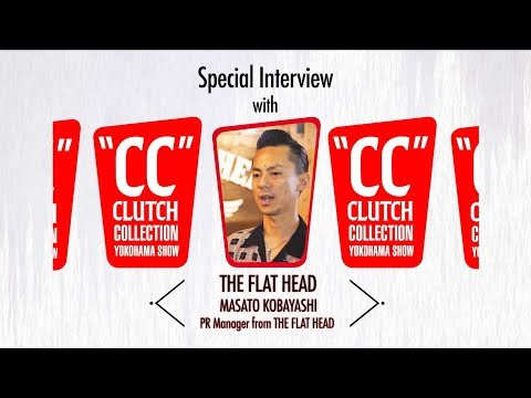 Quick Q&A at CC SHOW 2017 Autumn MASATO KOBAYASHI PR Manager from THE FLAT HEAD
