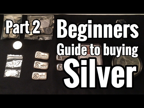 BEST SILVER BUYING GUIDE FOR BEGINNERS - PART 2 THIS VIDEO W