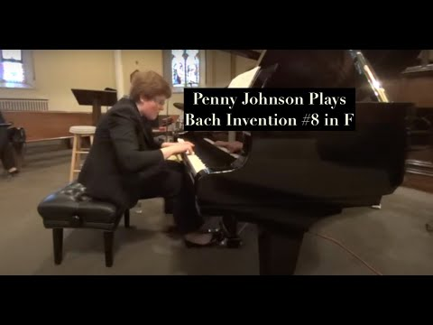 Penny Johnson  J.S.  Bach Invention 8 in F Major