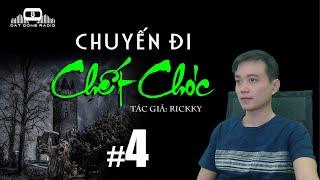 Tập 4 - CHUYẾN ĐI CH.ẾT CHÓC - Truyện ma kinh dị | Đất Đồng Radio