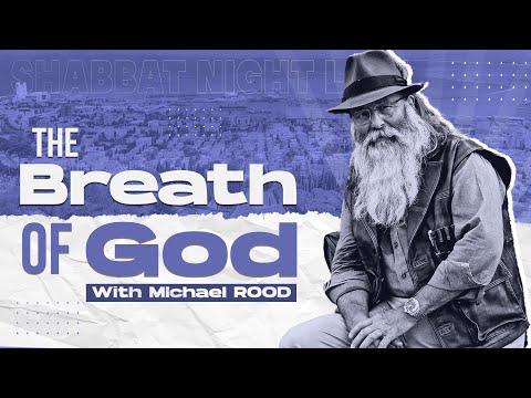 The Breath of God | Shabbat Night Live