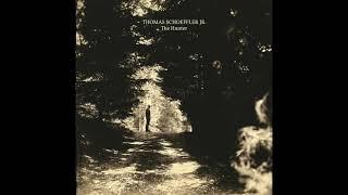 Thomas Schoeffler Jr - The Hunter (Full Album 2017)
