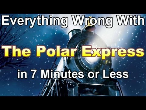 Everything Wrong With The Polar Express in 7 Minutes or Less