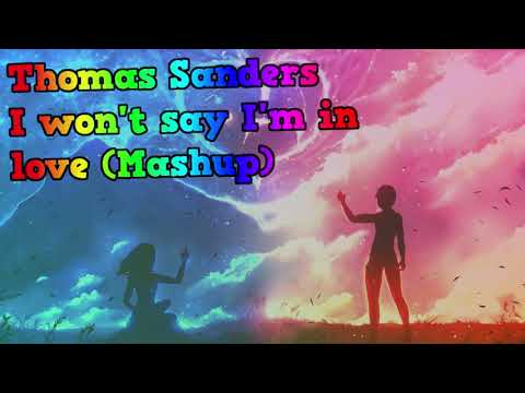 (Nightcore) I Won't Say I'm In Love | Thomas Sanders