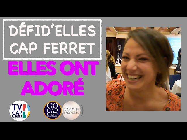 DÉFID'ELLES - Témoignages Capucine, Karine et Maiwein - Gala du Clôture - RAID CAP FERRET 09/ 2021