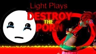 Light Plays: Destroy the Porn | Le Pr0nz Kills [FREE INDIE GAME W/ DOWNLOAD LINK]