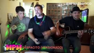 Despacito - Mpm Acústico (Luis Fonsi - Daddy Yankee)