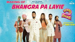 Making Of Bhangra Pa Laiye | Carry On Jatta 2 | White Hill Studios