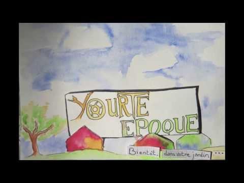 Yourte Epoque