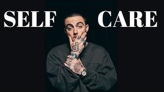 Mac Miller - Self Care (Lyric Video)