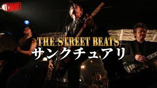 Download Lagu THE STREET BEATS / サンクチュアリ [LIVE] mp3