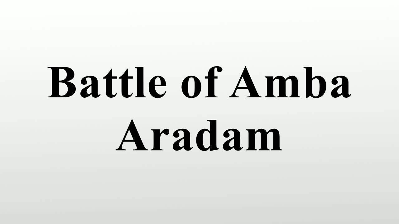 Battle of Amba Aradam - YouTube
