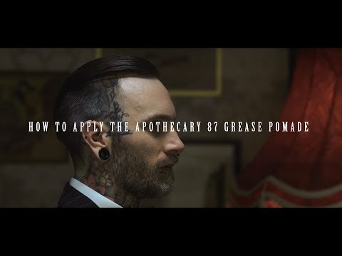 Apothecary 87- How To Apply Our Grease Pomade