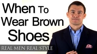 When Can A Man Wear Brown Shoes? 3 Factors To Help You Determine When To Wear Brown Vs Black