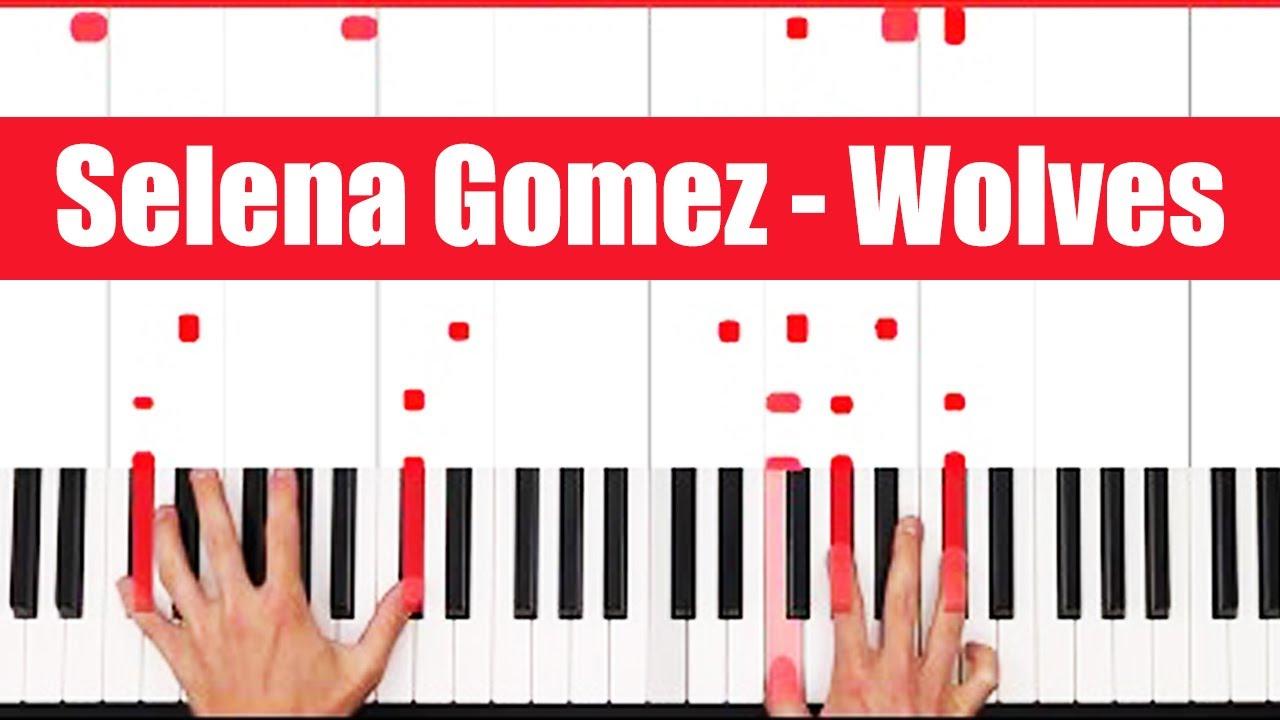 Wolves Selena Gomez Piano Tutorial Easy Chords