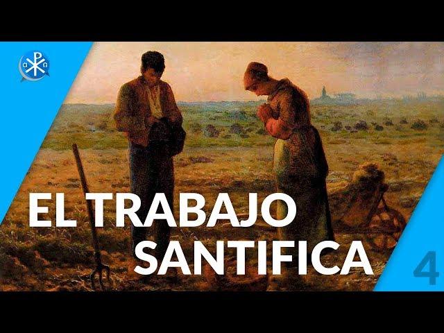 El Trabajo Santifica   Perseverancia - P. Gustavo Lombardo
