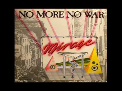 Клип Mirage - No More No War
