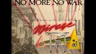 Mirage - No more no war (extended version)