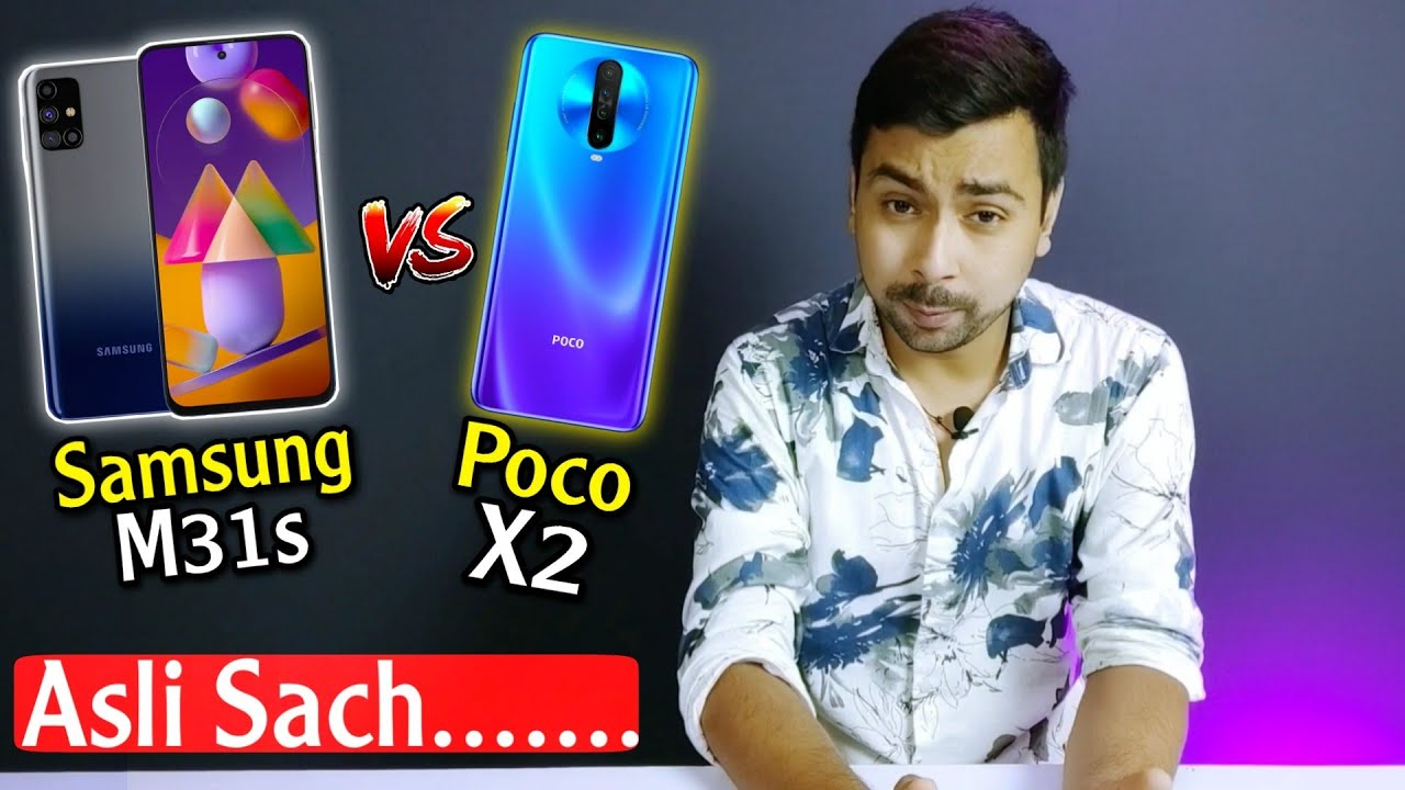Samsung Galaxy M31s Vs Poco X2 & other Chinese