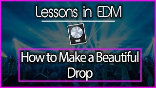 How to Make a Modern Drop in EDM