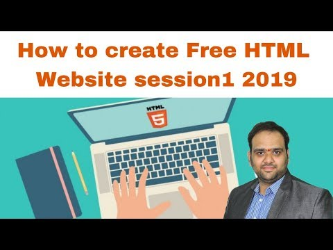 How To Create Free HTML Website Session1 2019