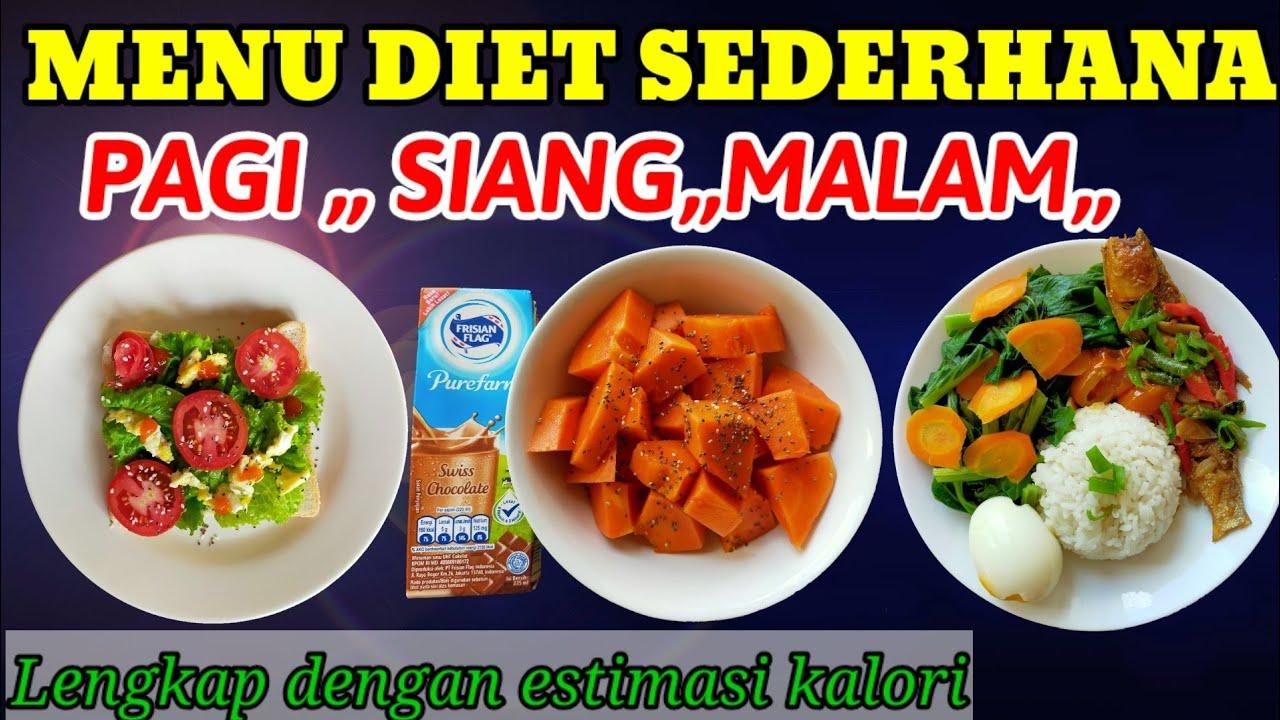 Menu Diet Sederhana Menu Diet Pagi Siang Malam Youtube Ide Makanan Makanan Diet Makanan