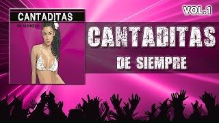 Las mejores CANTADITAS de Siempre Vol.1(Cantaditas remember 90/2000) Retro Dance