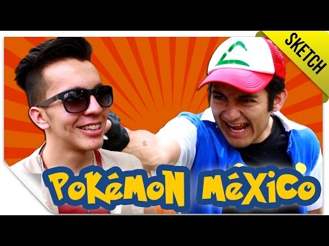Pokémex 1 (Si Pokémon Fuera Mexicano) | SKETCH | QueParió! ft. SKabeche