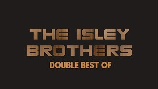 The Isley Brothers - Double Best Of (Full Album / Album complet)
