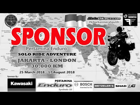 37 Sponsor Solo Ride Adventure Jakarta-London 30.000 KM