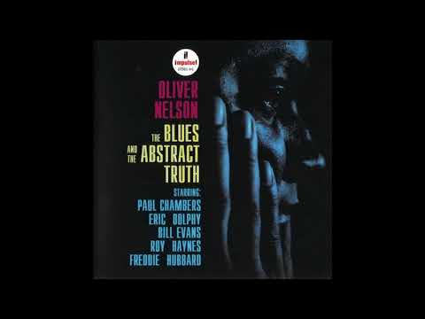 Oliver Nelson  - The Blues And The Abstract Truth -  01 -  Stolen Moments