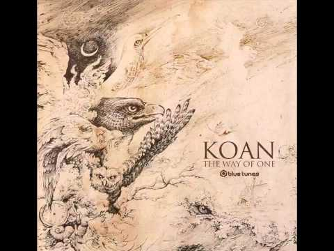Koan - The Way Of One [ Full Album ] 2014