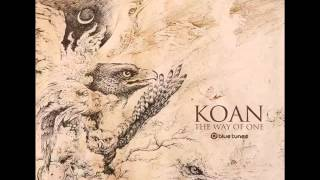 Koan - The Way Of One [ Full Album ] 2014