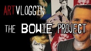 VLOG - The BOWIE Art Project