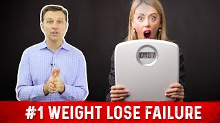 The #1 Reason Why People Fail to Lose Weight