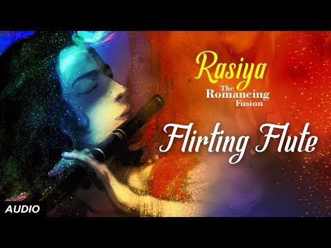 Flirting Flute | Melodious Flute Fusion