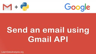 How to use Gmail API to send an email in Python
