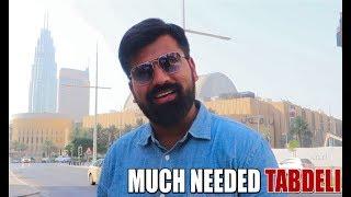 MUCH NEEDED TABDEELI || Daniyal Sheikh ||