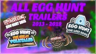 ALL ROBLOX EGG HUNT TRAILERS   2013 - 2019