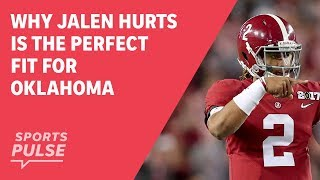 Why Jalen Hurts is the perfect fit for Oklahoma thumbnail